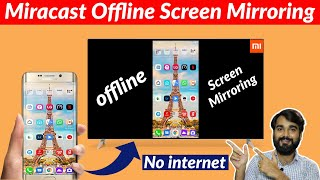 Miracast Offline Screen Mirroring Offline Mobile Screen Cast On Android Tv Without Internet Youtube