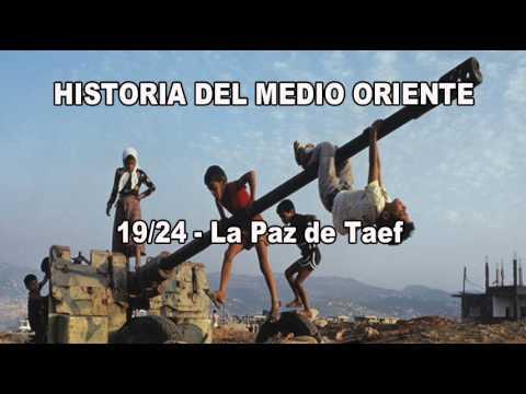 19.1 - Historia del Medio Oriente - La Paz de Taef
