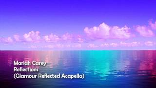 Reflections (Glamour Reflected Acapella) HD