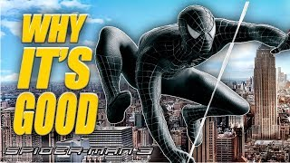 Spider-Man 3 is Actually Really Good - The Unrecognized Masterpiece