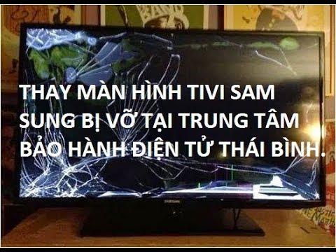 Video hướng dẫn thay màn hình tivi sam sung bị vỡ, Repair broken TV screen