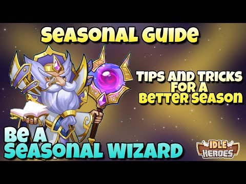 Idle Heroes - Seasonal Guide - Tips and Tricks For a Better Season Rank