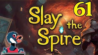 Let's Slay the Spire [Episode 61]
