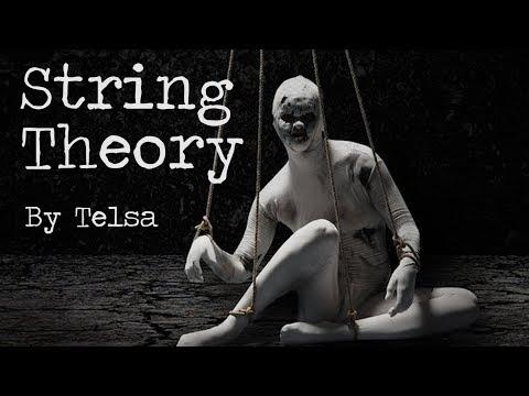 String Theory - Tesla. Ft. Dark Owl Stories