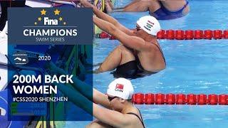 200m Back Women | Shenzhen Day 1 | FINA Champions Swim Series 2020