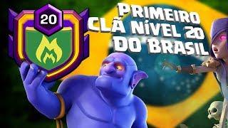 PRIMEIRO CLÃ NÍVEL 20 DO BRASIL - CLASH OF CLANS 2018