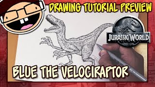 [PREVIEW] How to Draw BLUE the VELOCIRAPTOR (Jurassic World) | Drawing Tutorial Time Lapse
