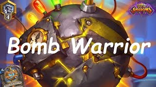 Hearthstone: Bomb Warrior #4: Rise of Shadows - Standard Constructed