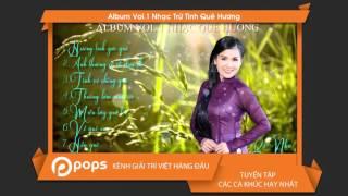 Album Vol.1 Nhạc Trữ Tình Quê Hương - Lê Như [Official]