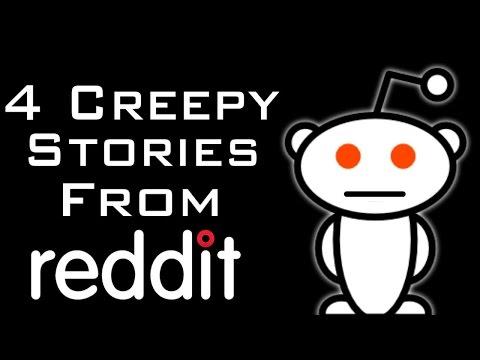 4 Creepy Stories From Reddit