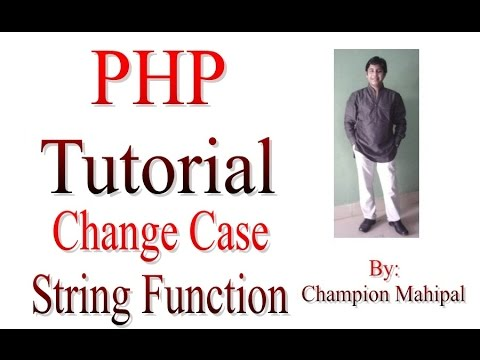 Learn PHP Tutorial 28 String Function to Change Case