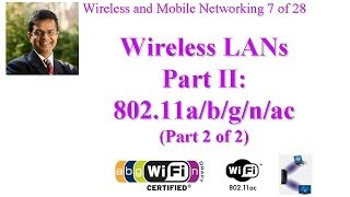 CSE 574-14-06B: Wireless LANs Part II: IEEE 802.11a/b/g/n/ac (Part 2 of 2)