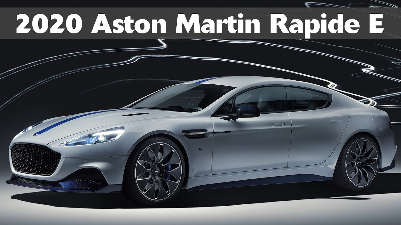 2020 Aston Martin Rapide E Everything You Need To Know About Aston S First Electric Car Youtube