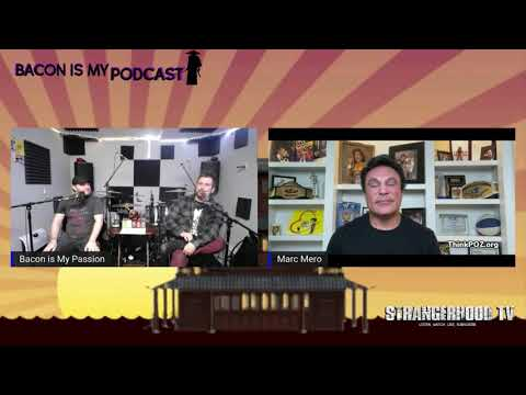 Bacon is My Podcast presents What's Your Bacon? In 7 Questions with Marc Mero!
