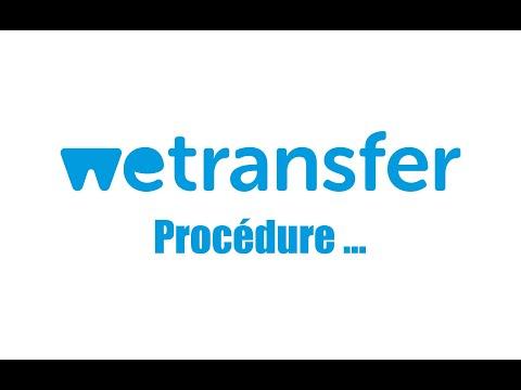 Procédure Wetransfer