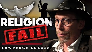LAWRENCE KRAUSS - RELIGION FAIL: Is Religion Bad For The Human Condition | London Real
