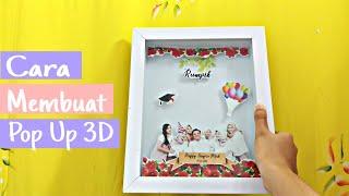 Cara Membuat Pop Up 3D Frame #3 SANGAT MUDAH!!!!