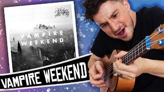 [ Vampire Weekend ] - Modern Vampires Of The City - UKULELE MEDLEY