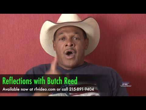 Reflections with Butch Reed Preview