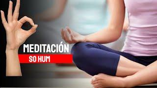 Meditación Guiada So-Hum - Observación de la mente y Respiraciones