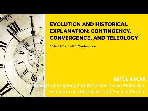 Betül Kacar - Historical Contingency: Insights from in-vivo
