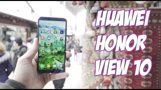 Huawei Honor V10 Review after 6 months/Revisited/My Pros&Cons 2018 OnePlus 5T Competitor
