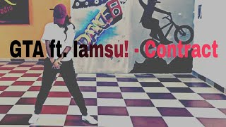 Gta ft.lamsu-contract.....S Dance Studio Choreography.... Ft. Ankita