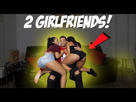 2 Girlfriends Prank!