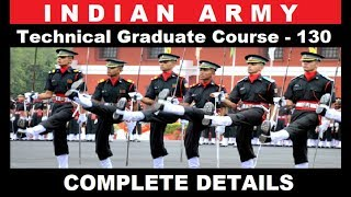 Indian Army Technical Graduate Course (TGC)  130 Notification and Exam Date