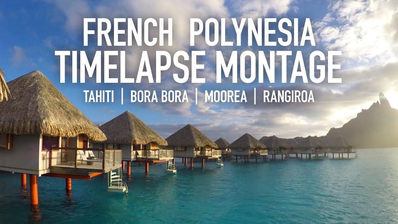 French Polynesia Timelapse Montage Tahiti Bora Bora Moorea Rangiroa