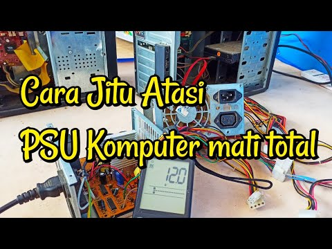 Cara memperbaiki PSU (Power Supply komputer) mati total part.4