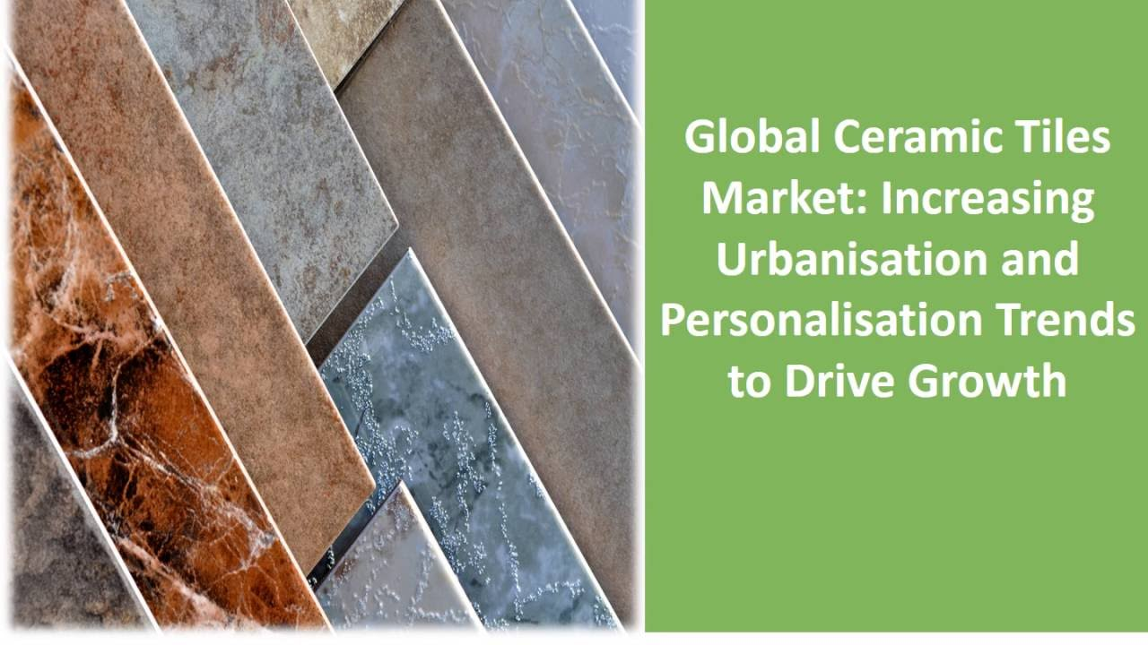 Ceramic tiles market global industry analysis trends plant ceramic tiles market global industry analysis trends plant setup and forecast dailygadgetfo Images