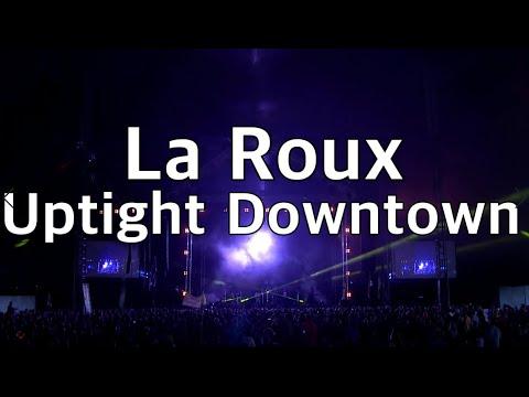 라 루(La Roux) - Uptight Downtown (Live At Glastonbury 2015) [가사/번역(Lyrics)]