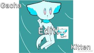 Gacha Kitten Edit