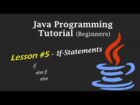 Java Programming Tutorial - Lesson #5 - If-Statements (If, Else-If, Else) thumbnail