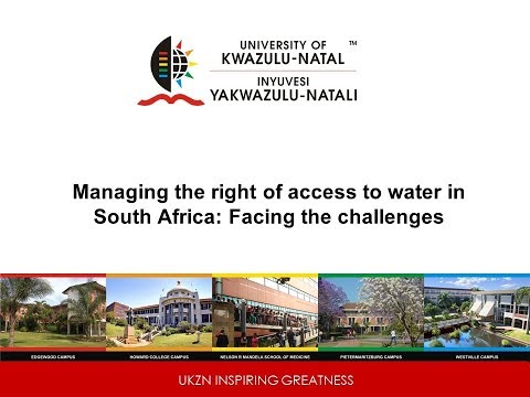 Michael Kidd (UKZN) - Managing the right of access to water in South Africa: Facing the challenges