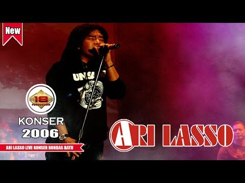 ARI LASSO | SUARANYA BIKIN MERINDING... (LIVE KONSER BONDAS BATU 2006) - ARI LASSO