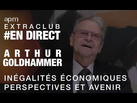 """Live - """"Inégalités économiques, perspective et avenir"""" avec Arthur Goldhammer"""