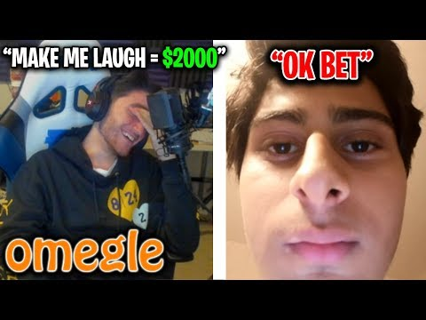 Omegle... but if I laugh they win $2000