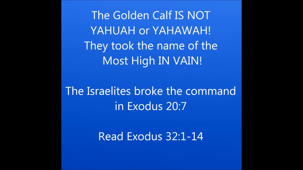 GOCC Rebuke - YAHUAH or AHAYAH Part 2 - YHWH IS NOT the Golden Calf!