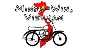 Minsk-Win, Vietnam