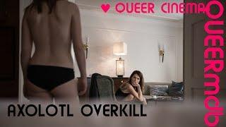 Axolotl Overkill | Lesbenfilm 2017 [Full HD Trailer]