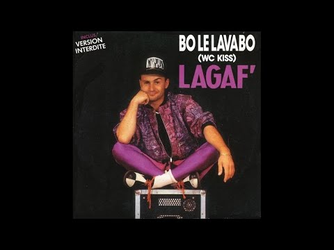 Lagaf' - Bo le lavabo (Version interdite)