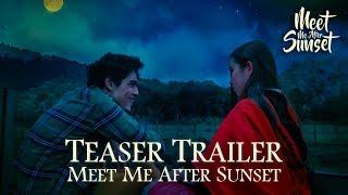 TEASER TRAILER FILM MEET ME AFTER SUNSET | SEGERA DI BIOSKOP