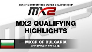 MXGP of Bulgaria 2014 MX2 Qualifying Race - Motocross