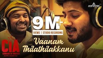 Vaanam Thilathilakkanu   Studio Recording   CIA   Gopi Sundar   Dulquer Salmaan