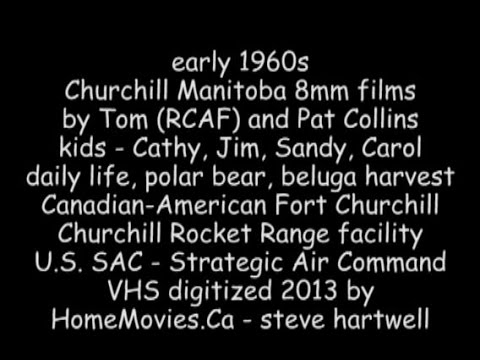 1960s Churchill Manitoba - Fort Churchill - Rocket Range - SAC