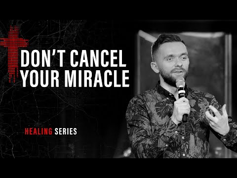 DON'T CANCEL YOUR MIRACLE | Pastor Vlad