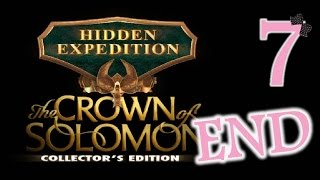 Hidden Expedition 7: The Crown Of Solomon (CE) - Ep7 - The End - w/Wardfire
