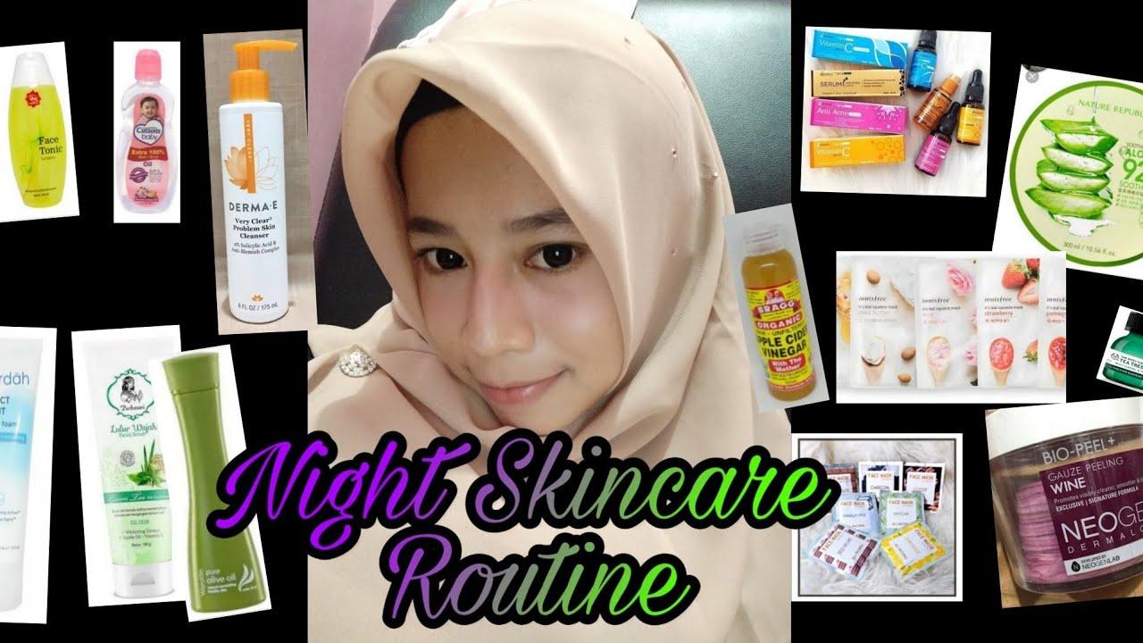 Night Skincare Routine untuk kulit berminyak+berjerawat ...
